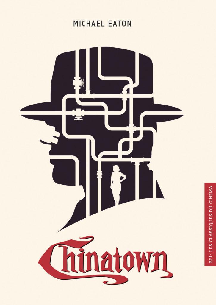 BFI - Les Classiques du Cinéma 11 - Chinatown