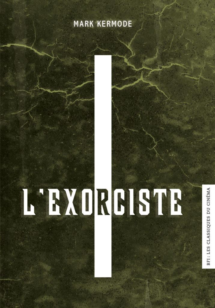 BFI - Les Classiques du Cinéma 12 - L'Exorciste