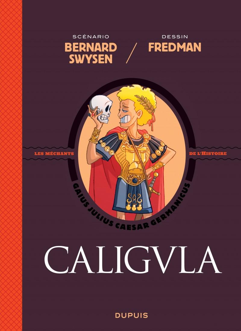 Les méchants de l'histoire 2 - Caligula