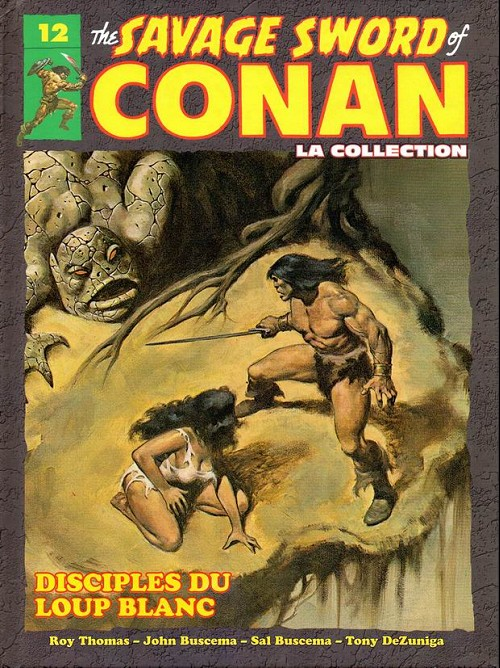The Savage Sword of Conan 12 - Disciples du loup blanc