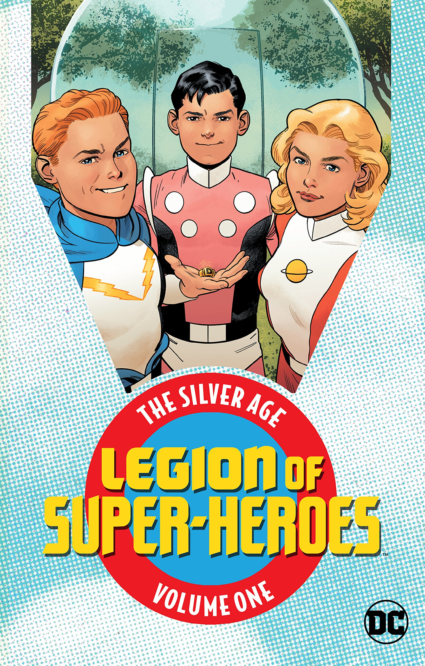 Legion of Super-Heroes - The Silver Age 1 - Volume One