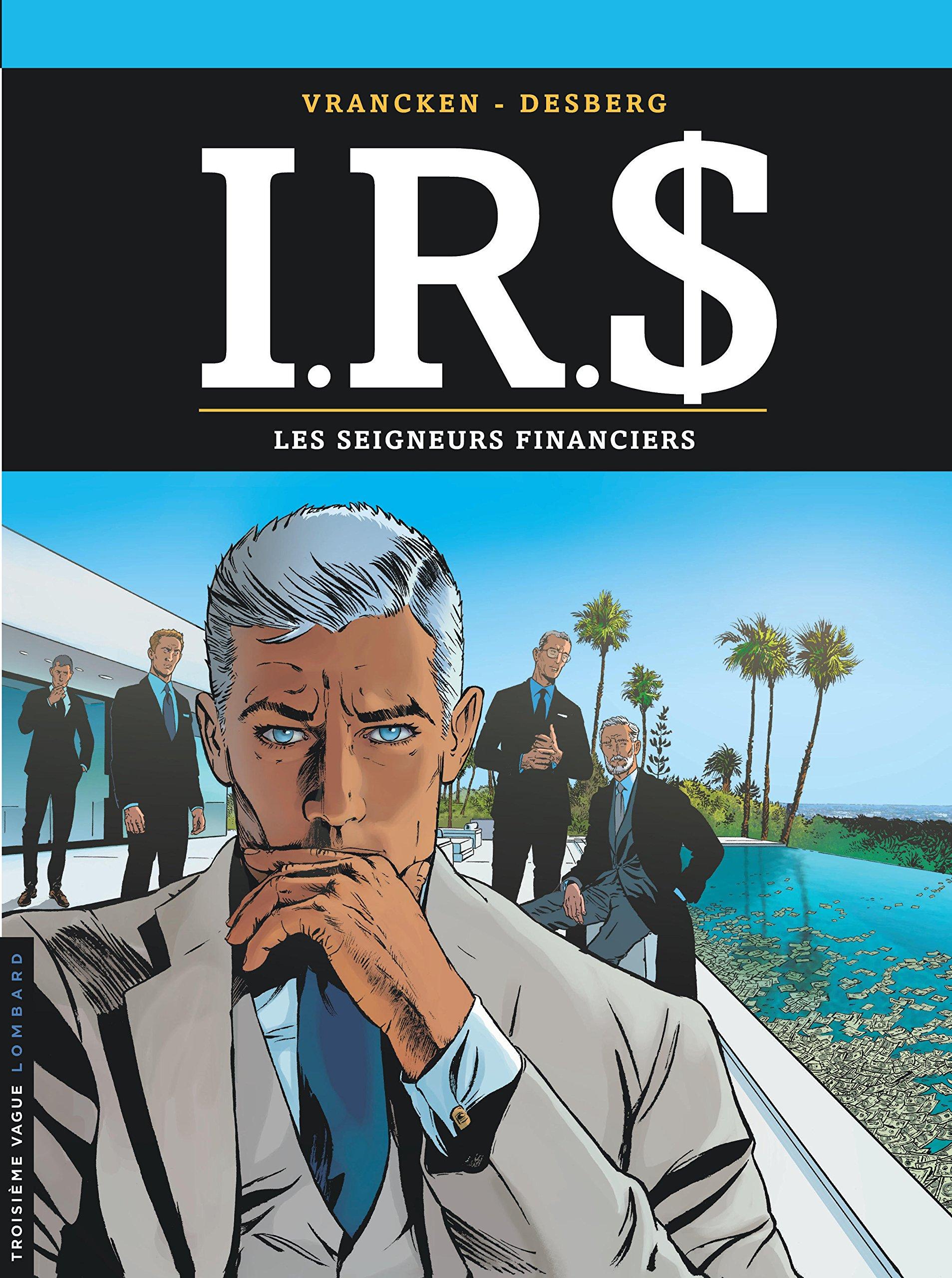 I.R.S. 19 - Les seigneurs financiers