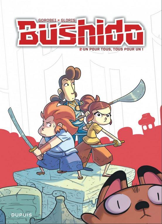 Bushido (Gloris) 2 - Un pour tous, tous pour un !