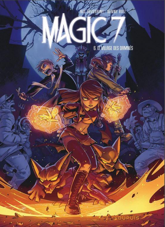 Magic 7 6 - Le village des damnés