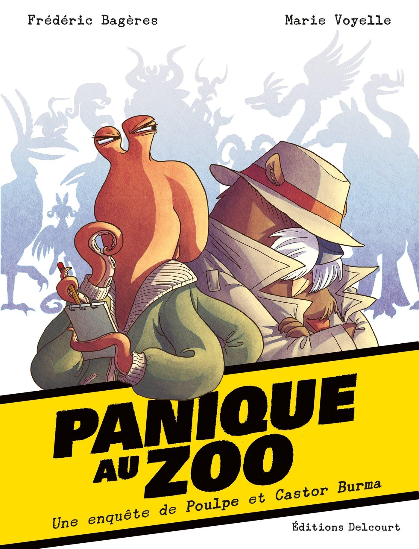 Enquête au zoo 1 - Panique au Zoo. Une enquête de Poulpe et Castor Burma