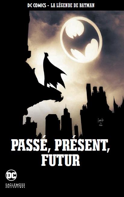DC Comics - La Légende de Batman 68 - Passé, présent, futur
