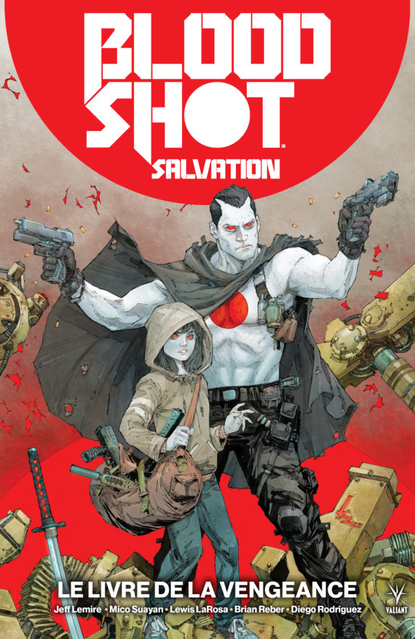 Bloodshot Salvation 1 - Bloodshot Salvation Tome 1 : Le livre de la vengeance