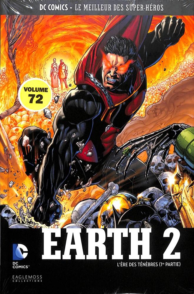 DC Comics - Le Meilleur des Super-Héros 72 - Earth 2 : L'Ere des Ténèbres (1ère partie)