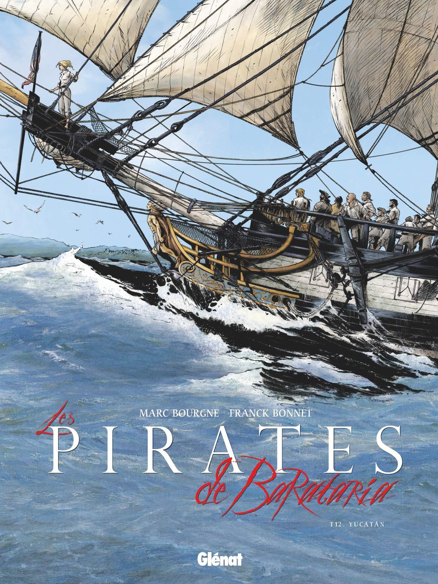Les pirates de Barataria 12 - Yucatan