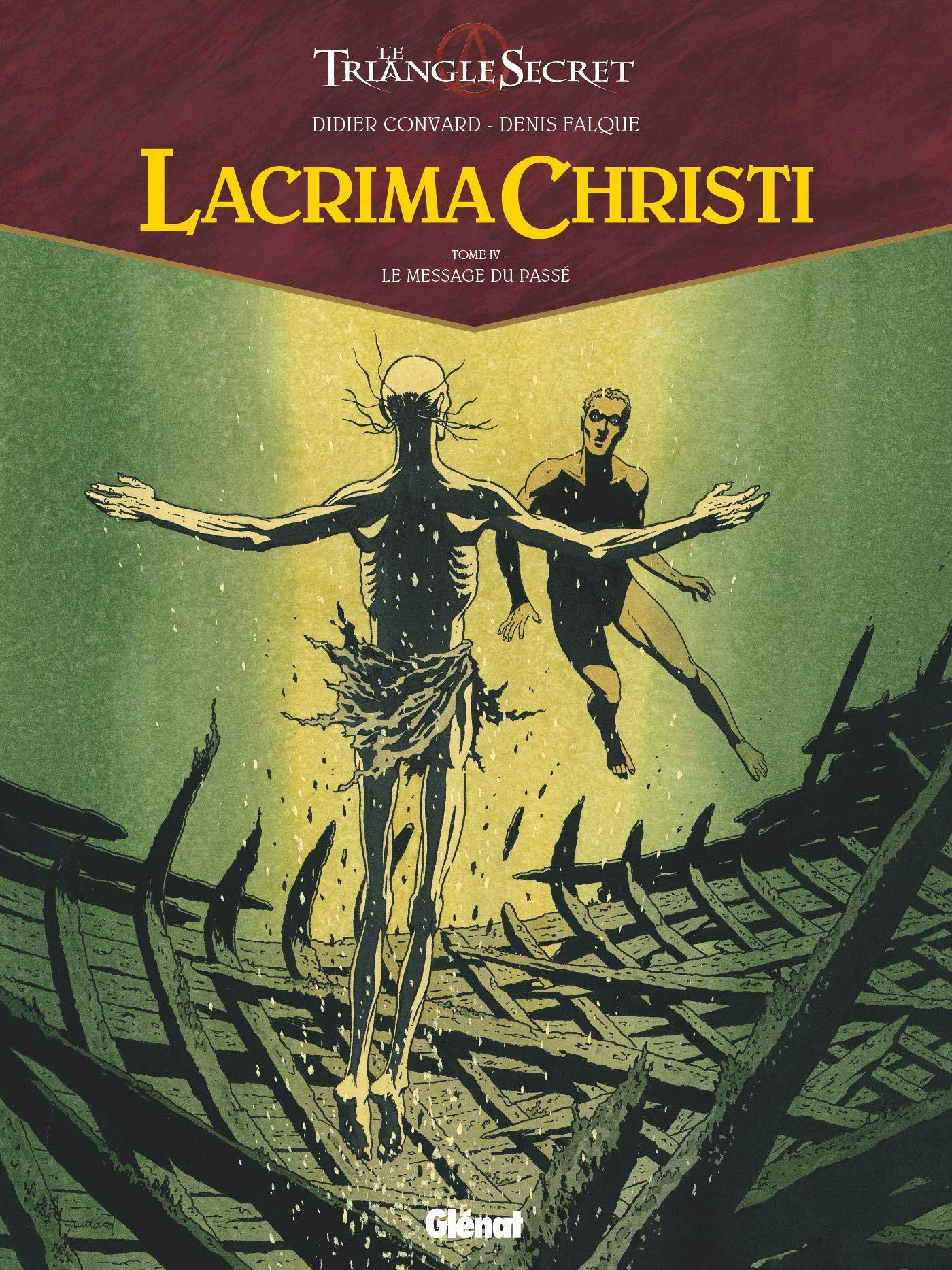 Lacrima Christi 4 - Le message du passé