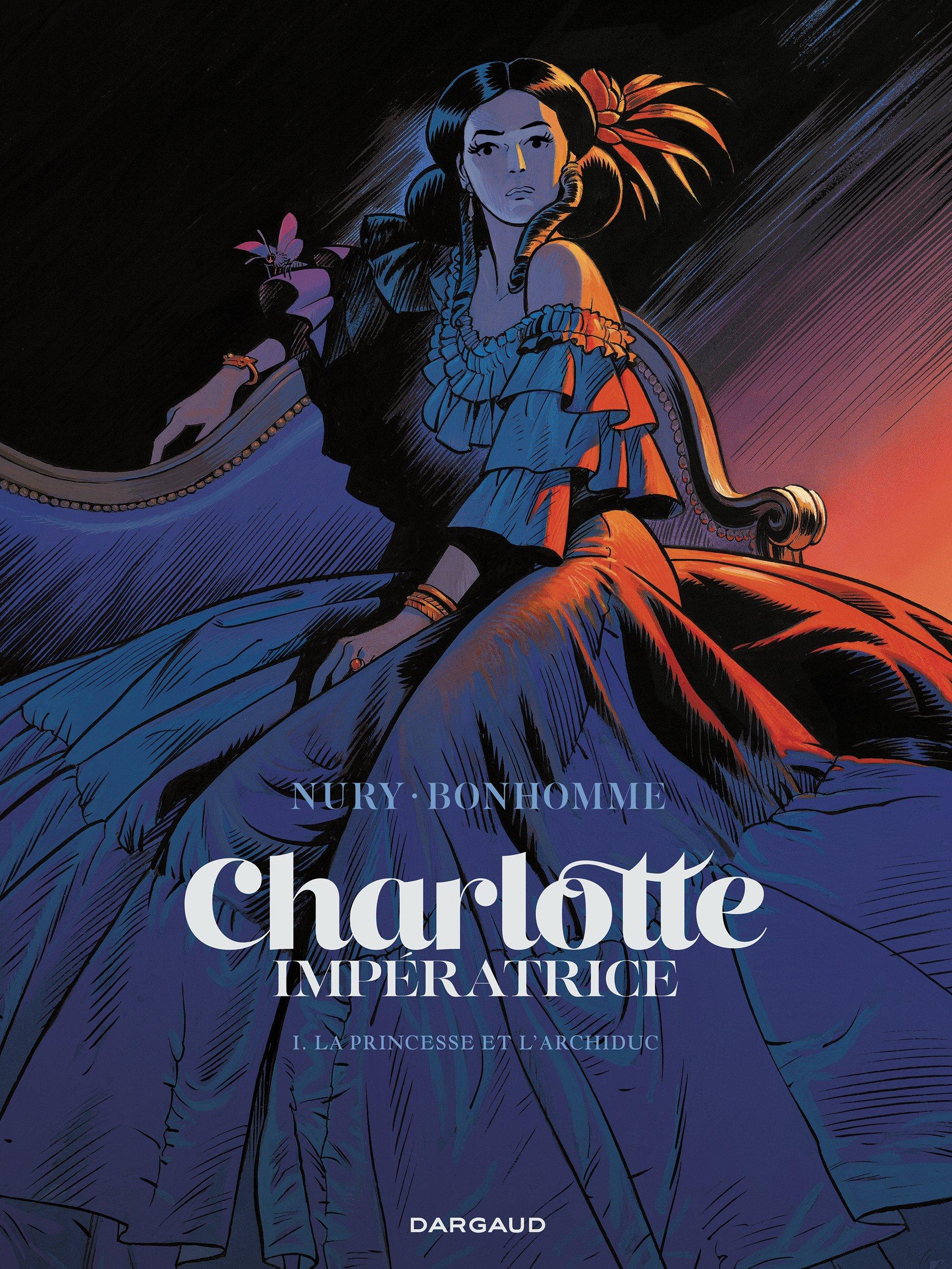 Charlotte impératrice 1 - La Princesse et l'Archiduc