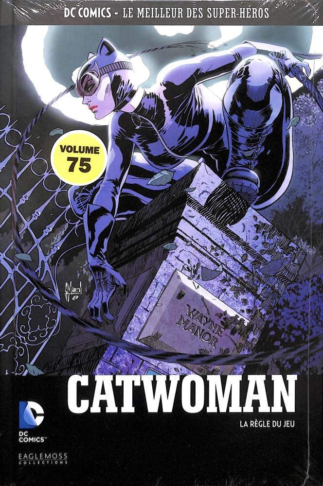 DC Comics - Le Meilleur des Super-Héros 75 - Catwoman : La Règle du Jeu
