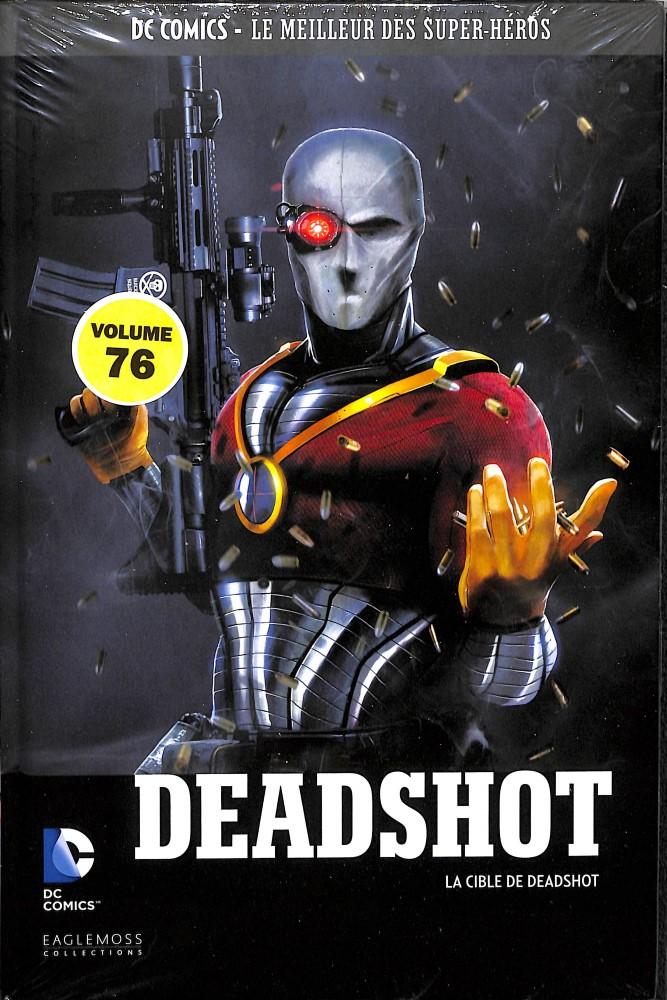 DC Comics - Le Meilleur des Super-Héros 76 - Deadshot : La Cible de Deadshot