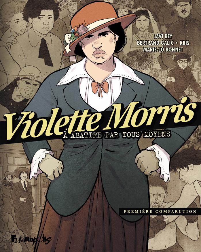 Violette Morris 1 - A abattre par tous les moyens