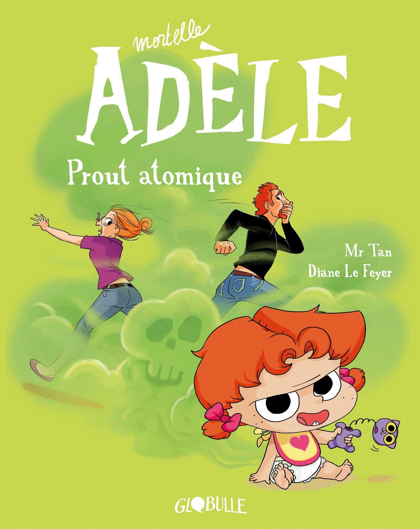 Mortelle Adèle 14 - Prout atomique