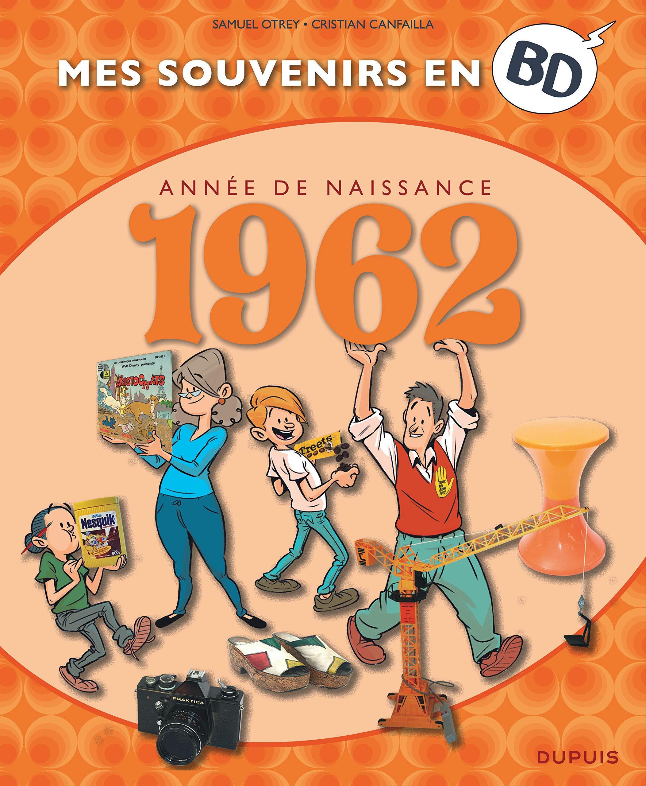 Mes souvenirs en BD 23 - Nés en 1962