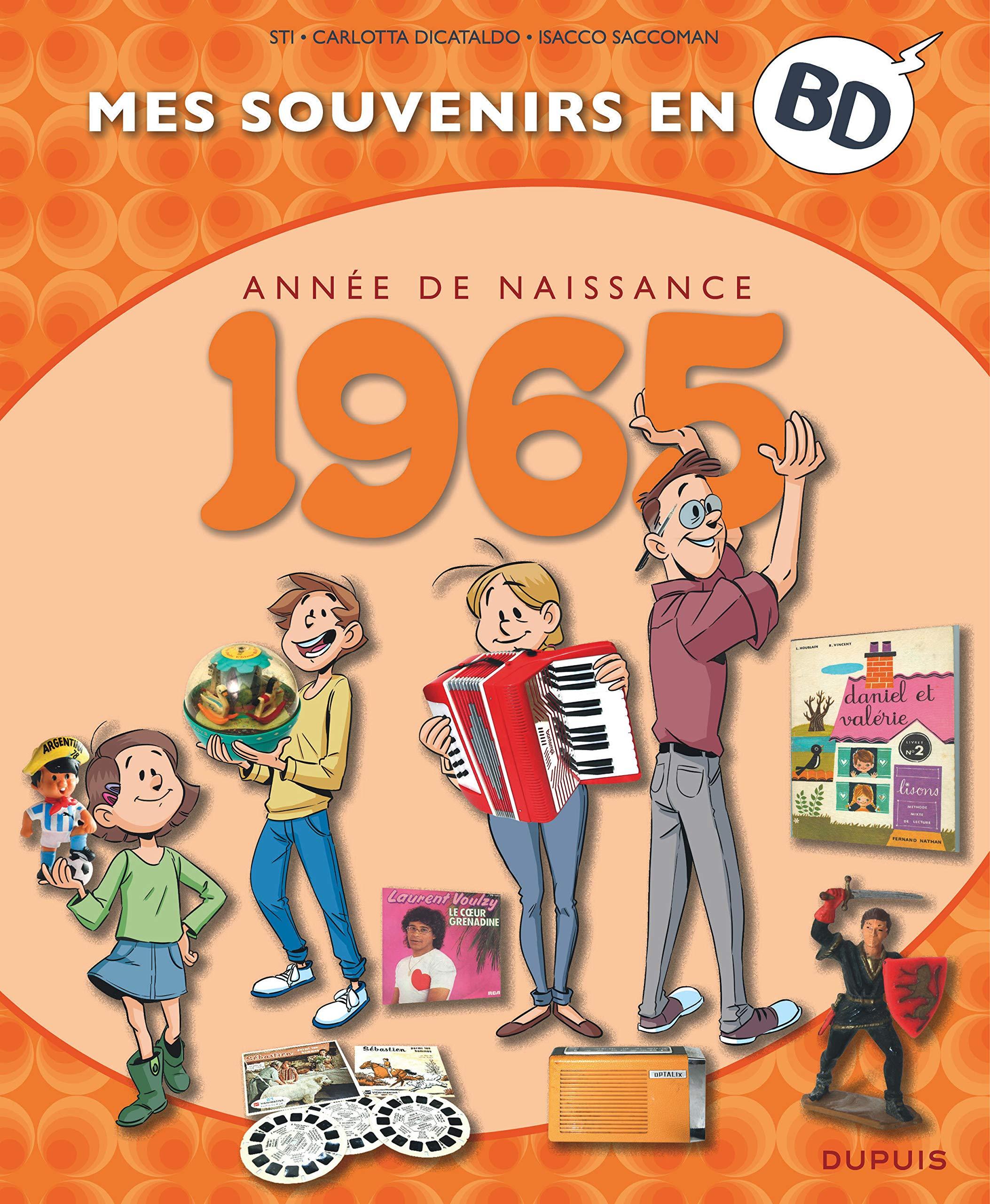 Mes souvenirs en BD 26 - Nés en 1965