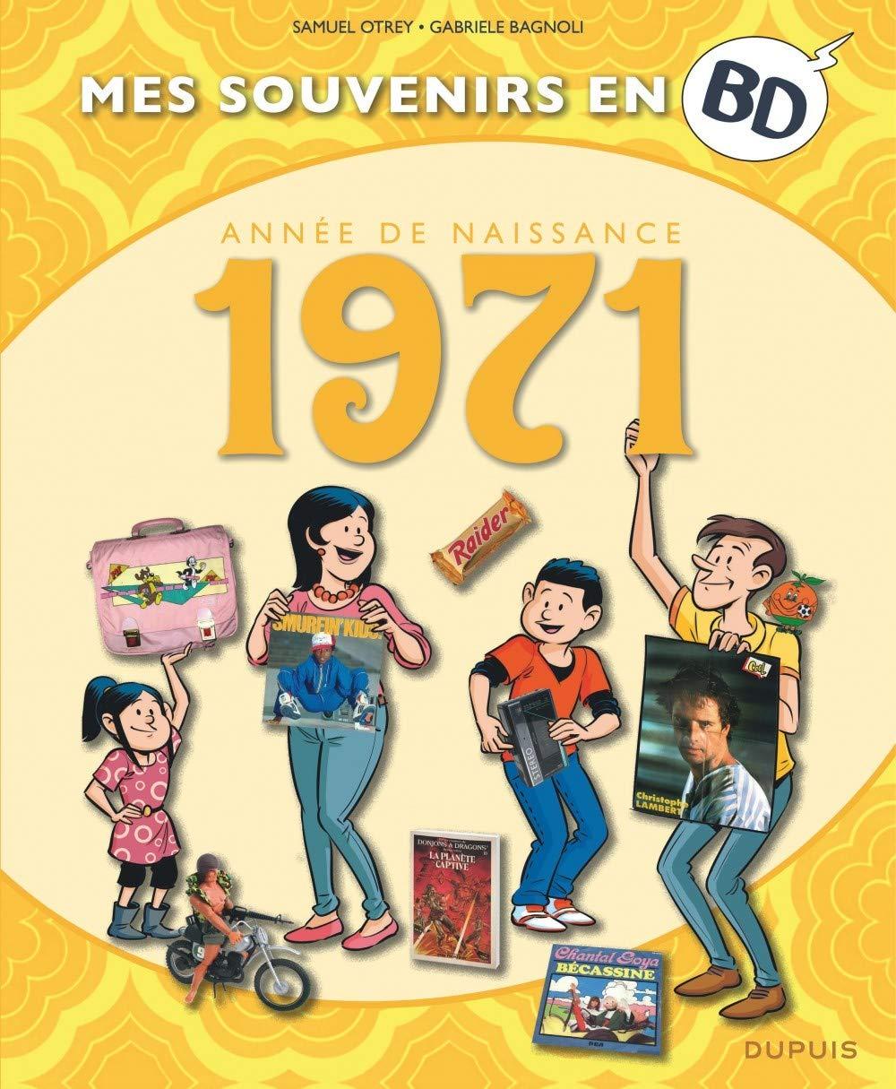 Mes souvenirs en BD 32 - Nés en 1971