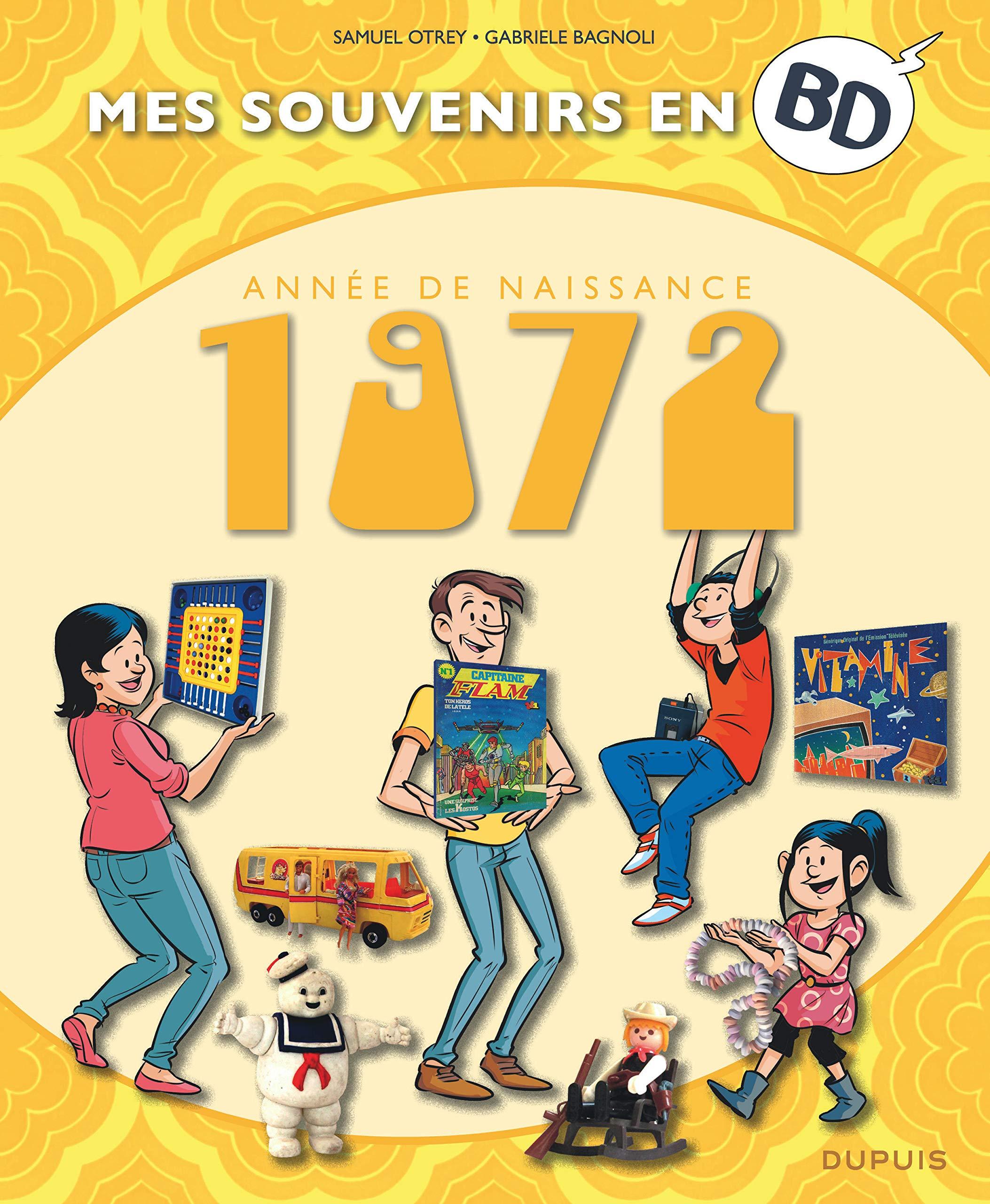 Mes souvenirs en BD 33 - Nés en 1972