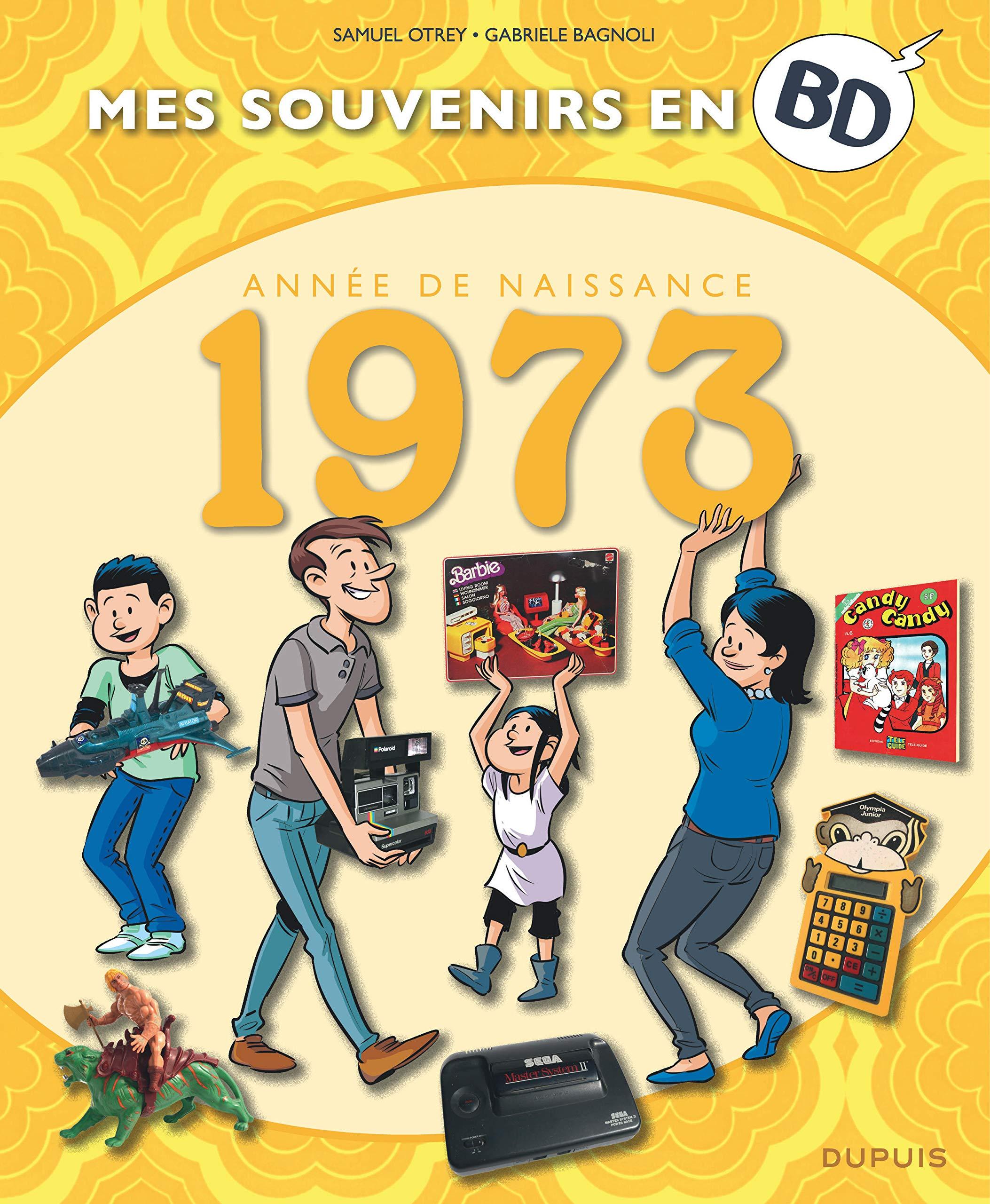 Mes souvenirs en BD 34 - Nés en 1973