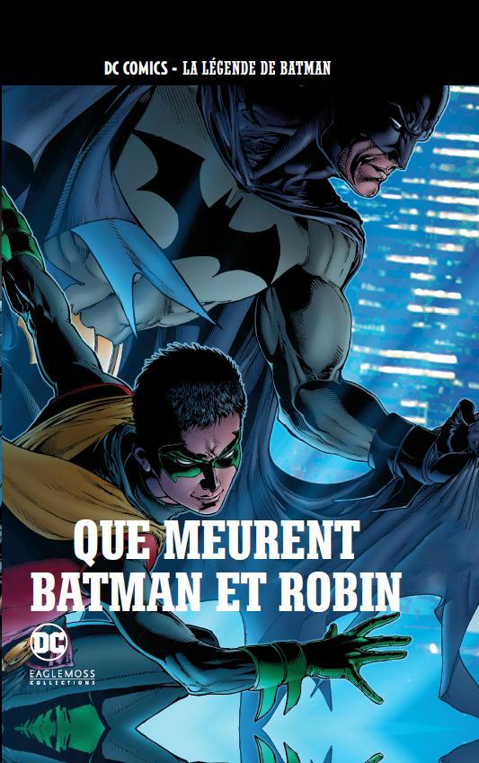 DC Comics - La Légende de Batman 52 - Que meurent Batman et Robin