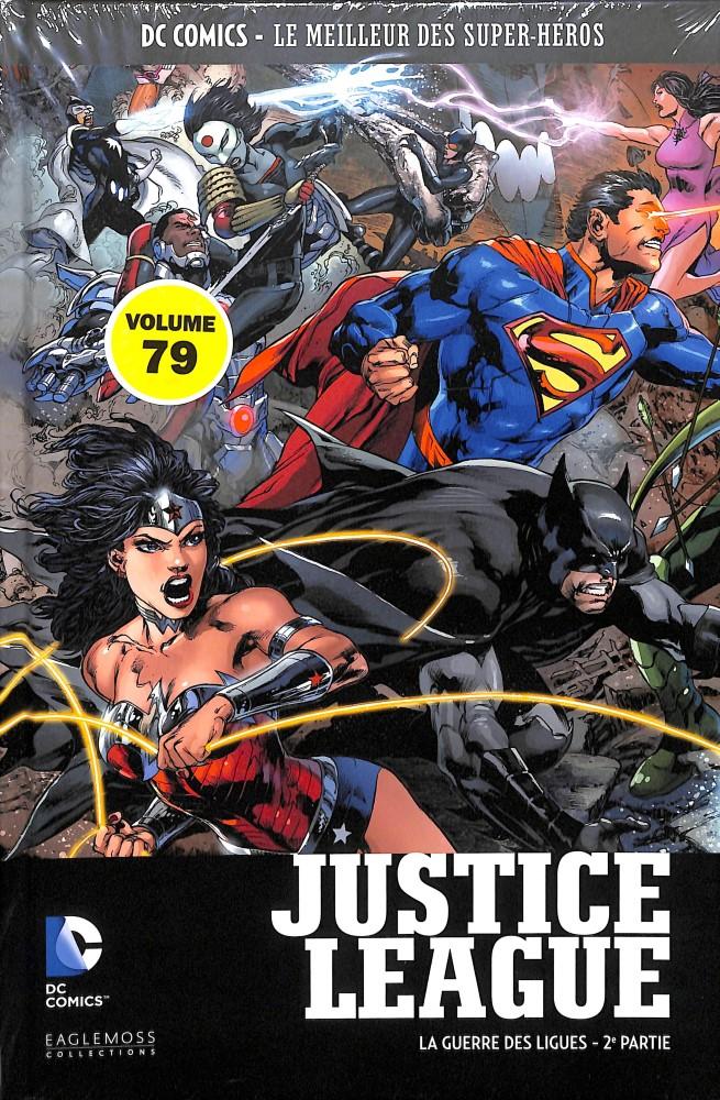 DC Comics - Le Meilleur des Super-Héros 79 - Justice League : La Guerre des Ligues (2eme partie)