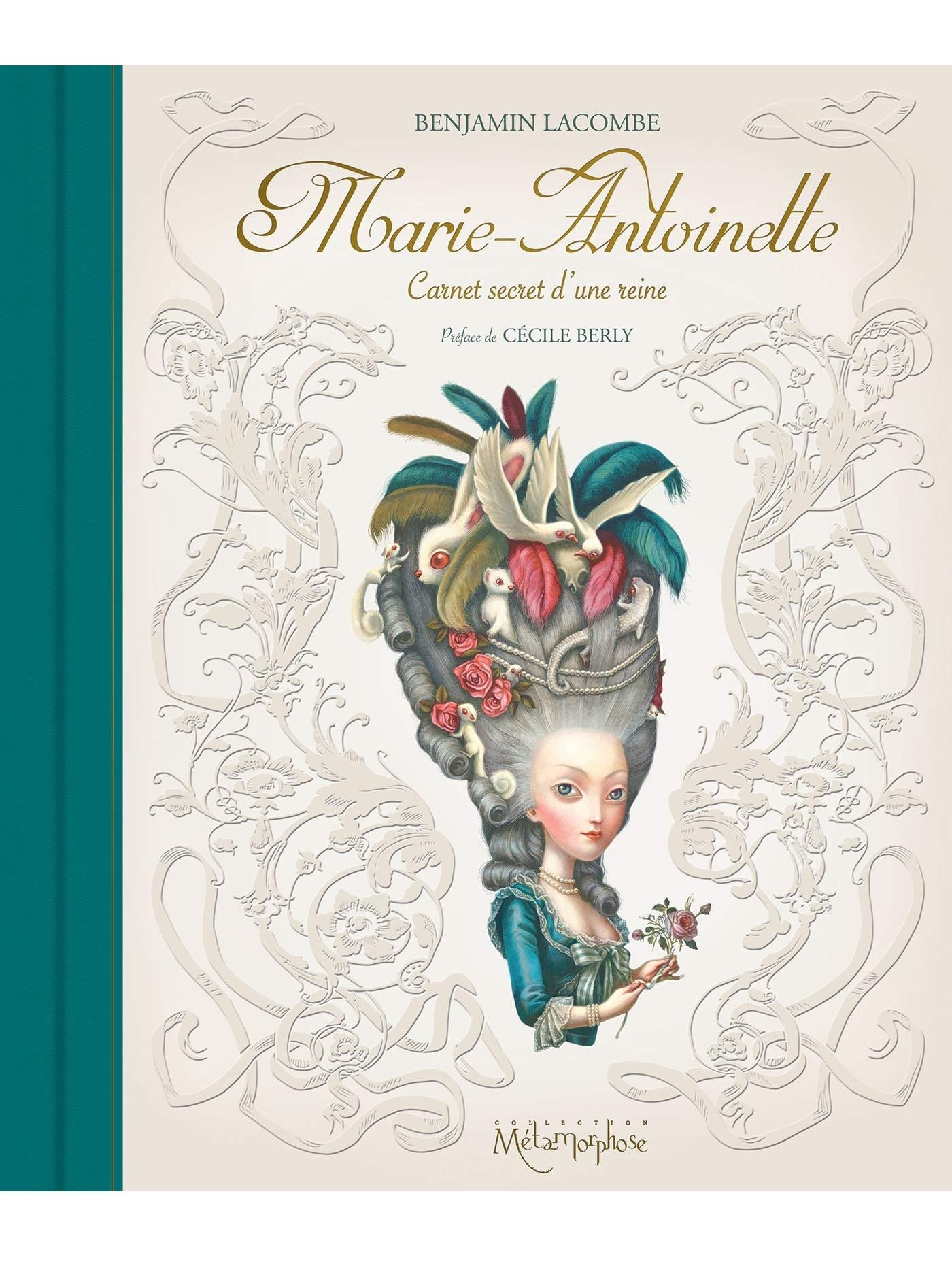 Marie-Antoinette - Carnet secret d'une reine
