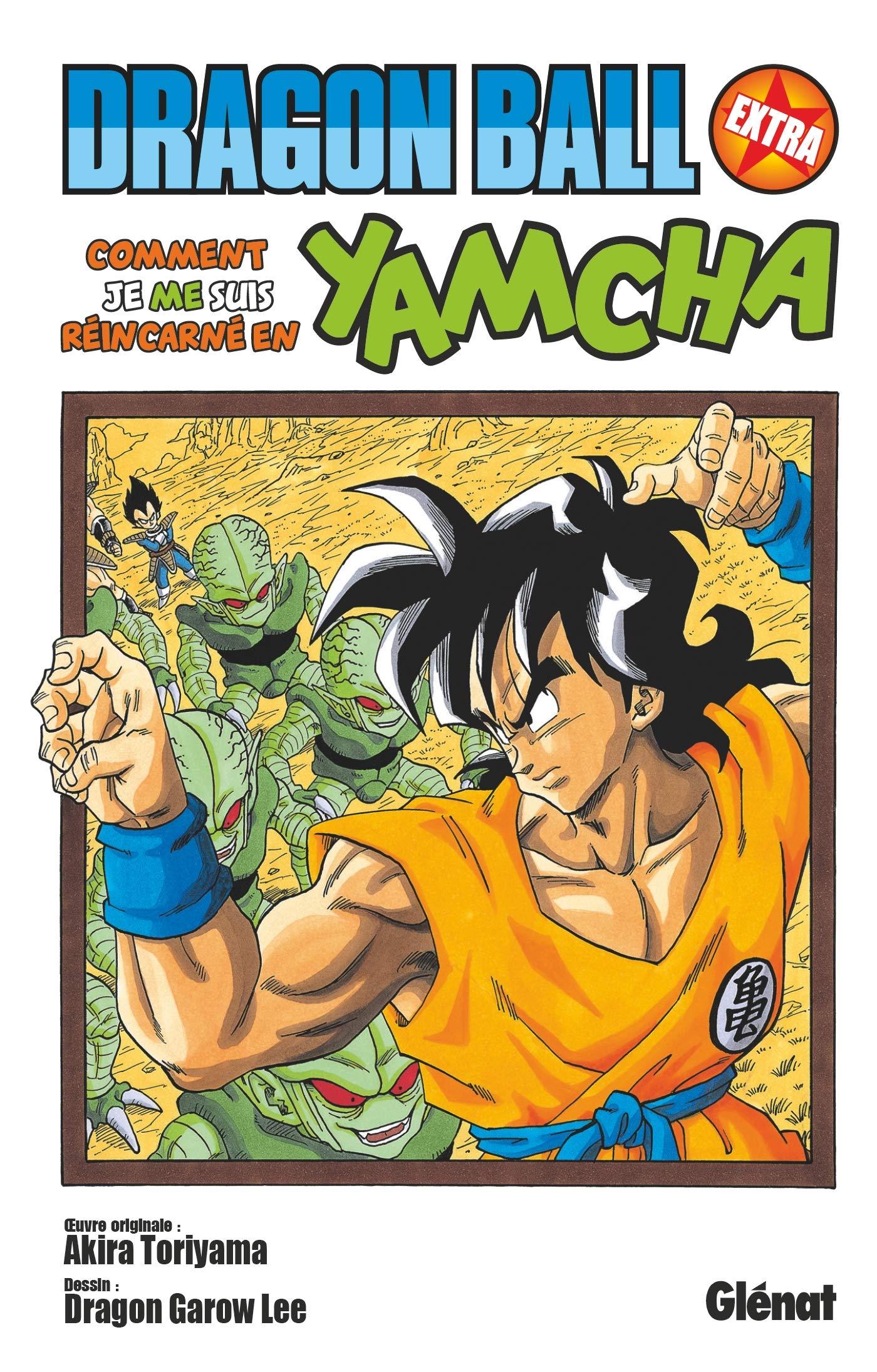 Dragon Ball Extra - Comment je me suis réincarné en Yamcha !