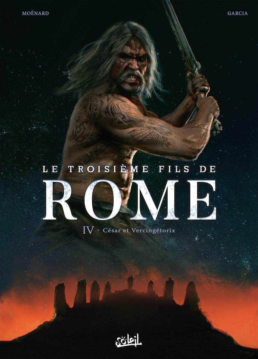 Le troisième fils de Rome 4 - César et Vercingétorix