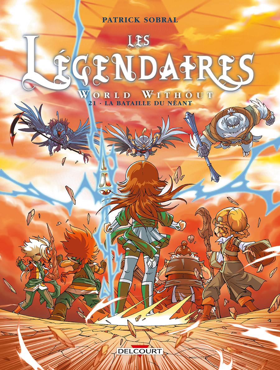 Les Légendaires 21 - World Without : La bataille du néant