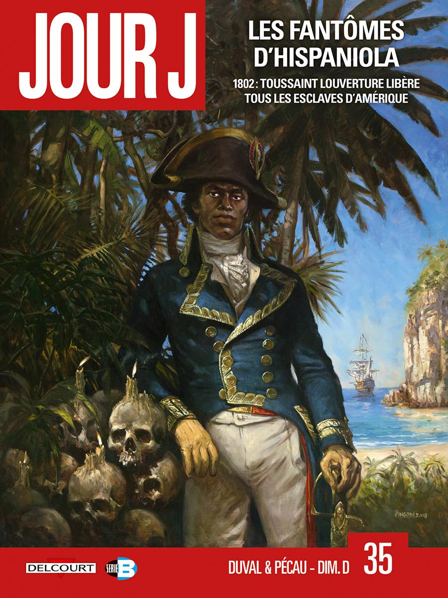 Jour J 35 - Les fantômes d'Hispaniola