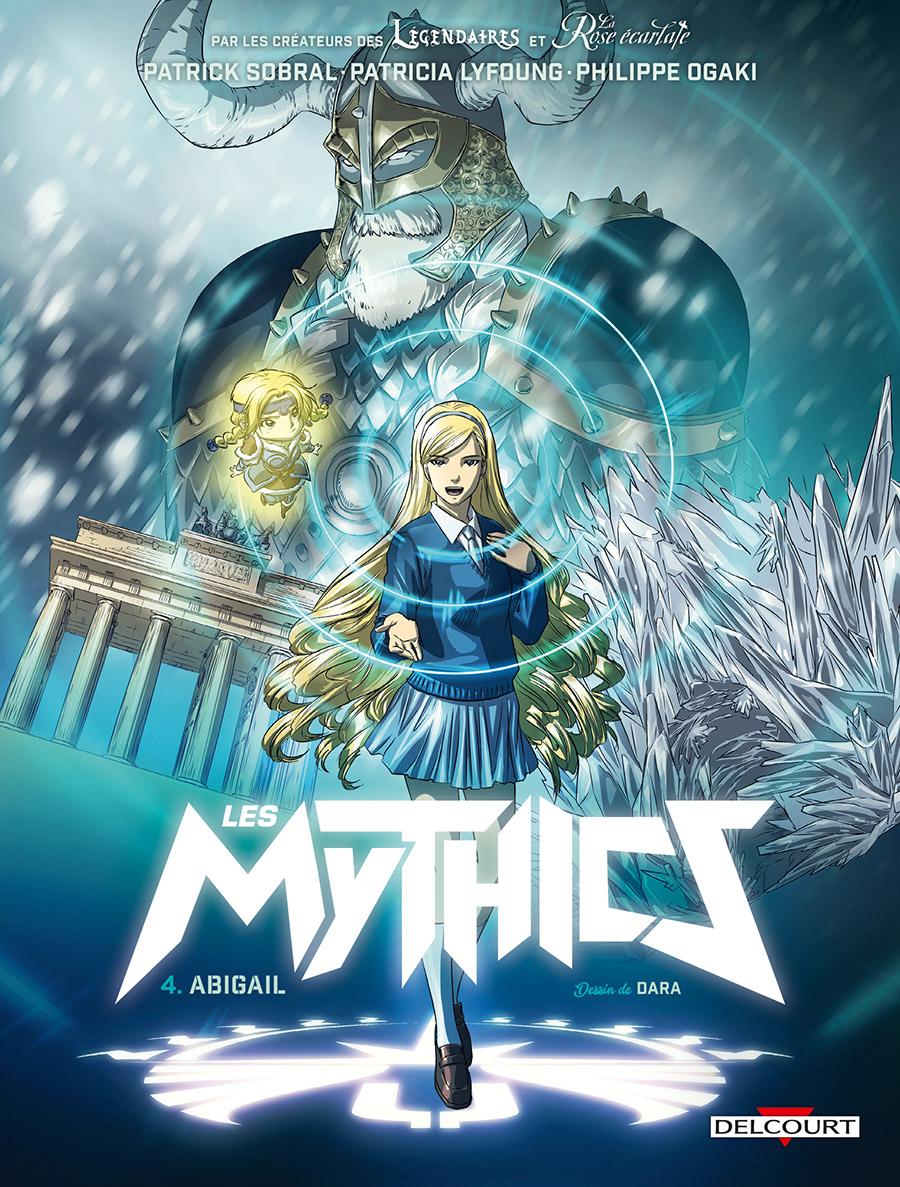 Les Mythics 4 - Abigail
