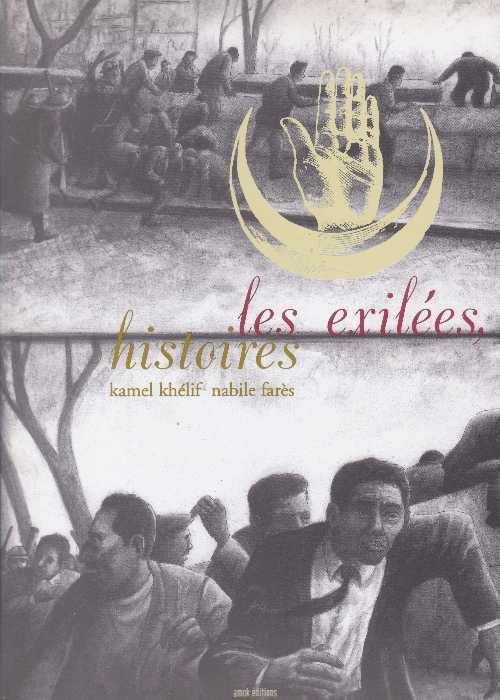 les exilées, histoires 1