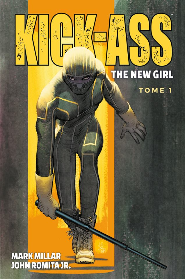 Kick-Ass - The New Girl 1 - Tome 1
