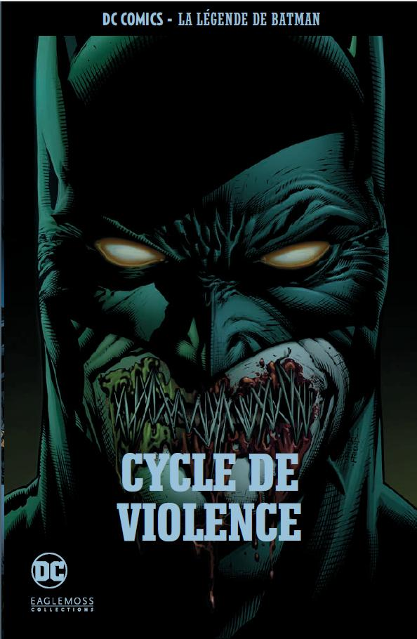DC Comics - La Légende de Batman 63 - Cycle de violence
