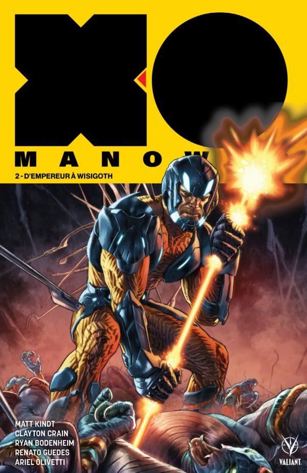 X-O Manowar 2 - D'empereur à Wisigoth