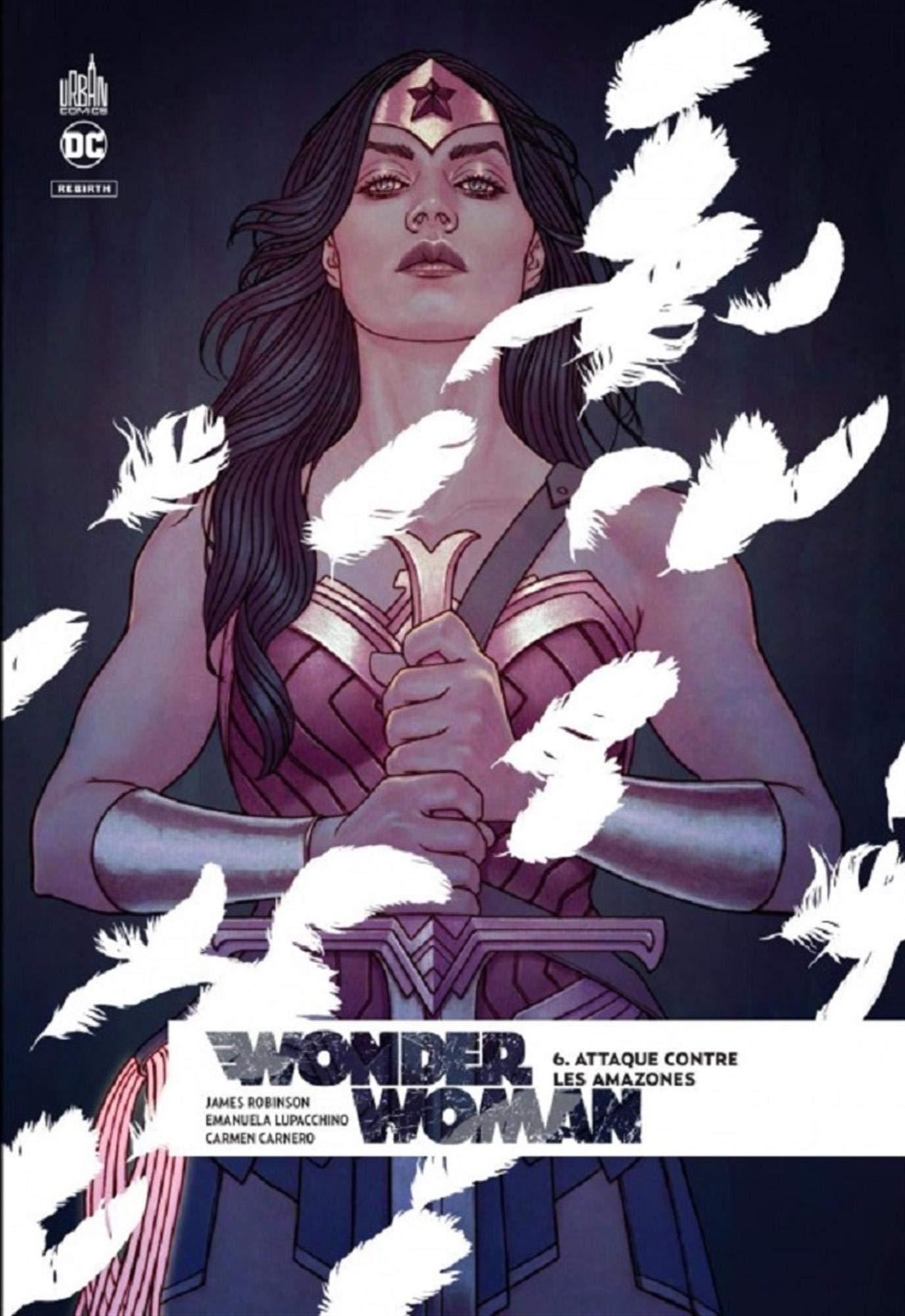 Wonder Woman Rebirth 6 - Attaque contre les Amazones