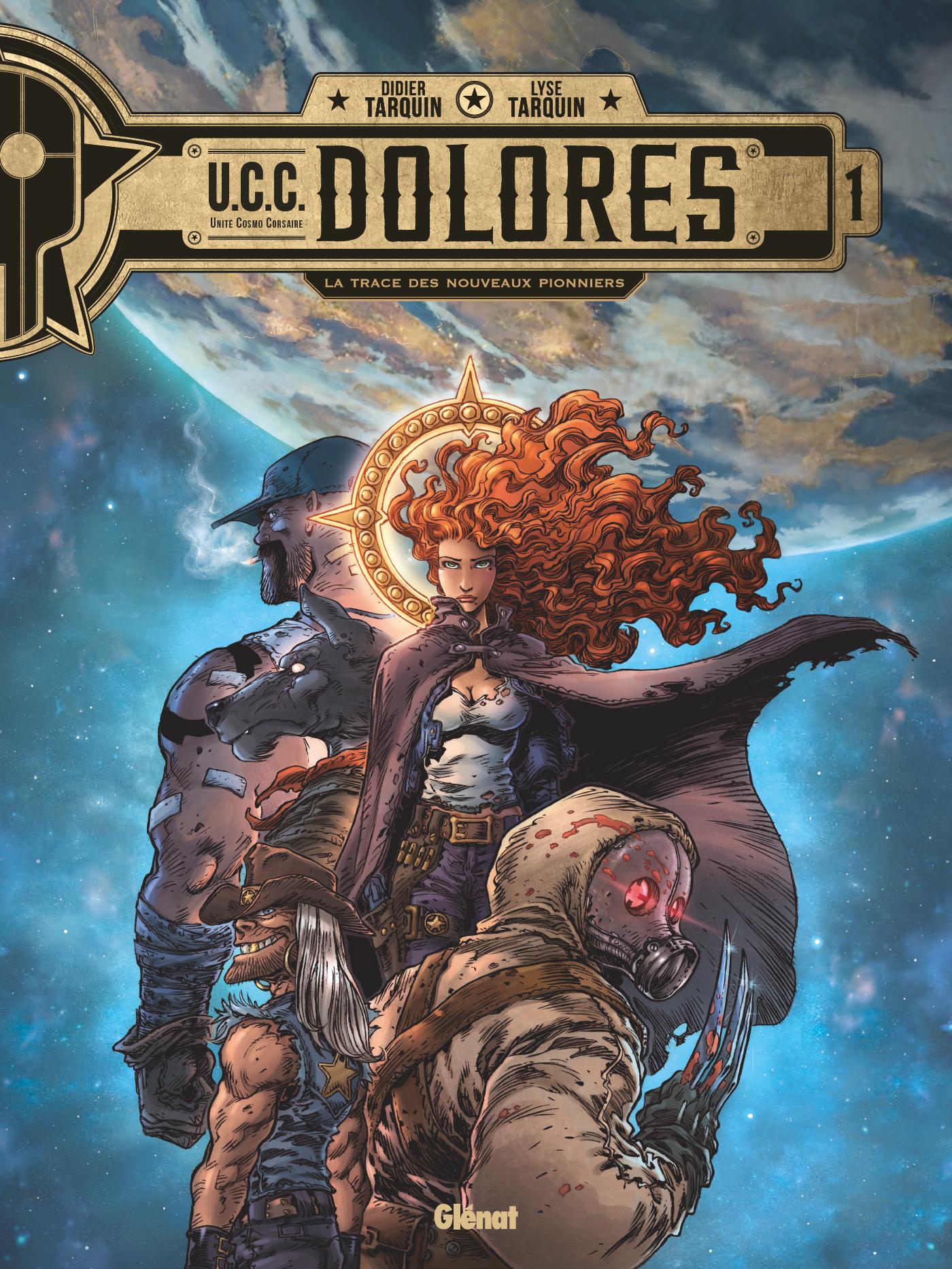 UCC Dolores 1 - La trace des nouveaux pionniers