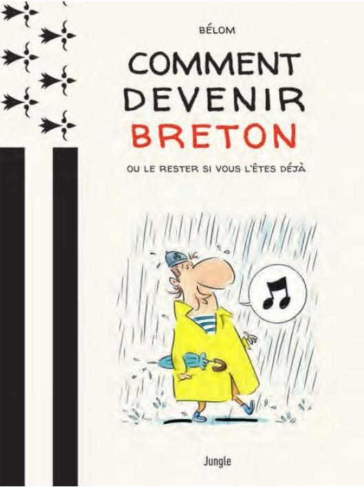 Comment devenir Breton ou le rester si vous l'êtes déjà 1