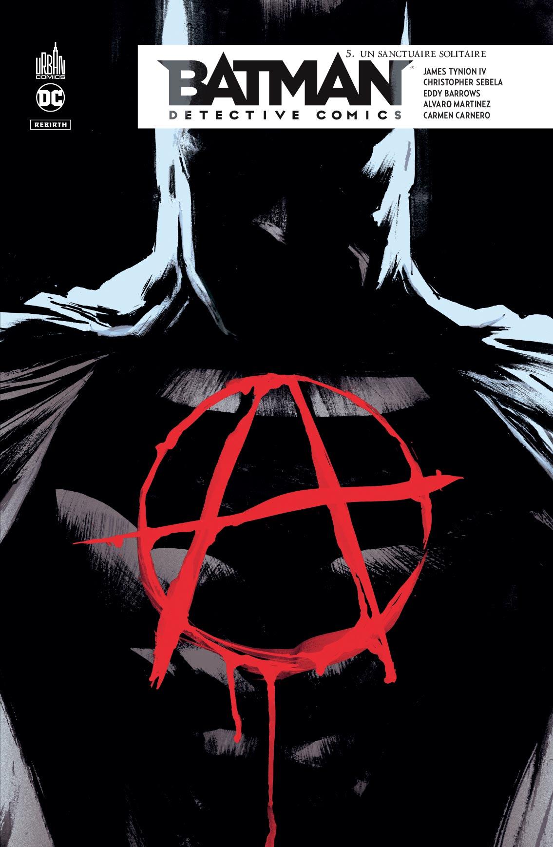 Batman - Detective Comics 5 - Un sanctuaire solitaire