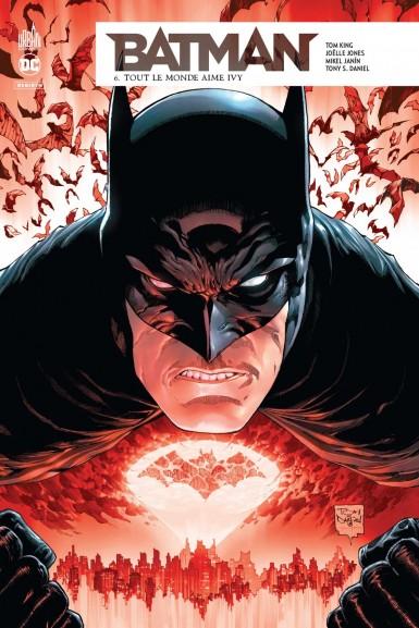 Batman Rebirth 6 - Tout le monde aime Ivy