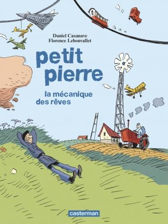Petit Pierre 0 - La mécanique des rêves