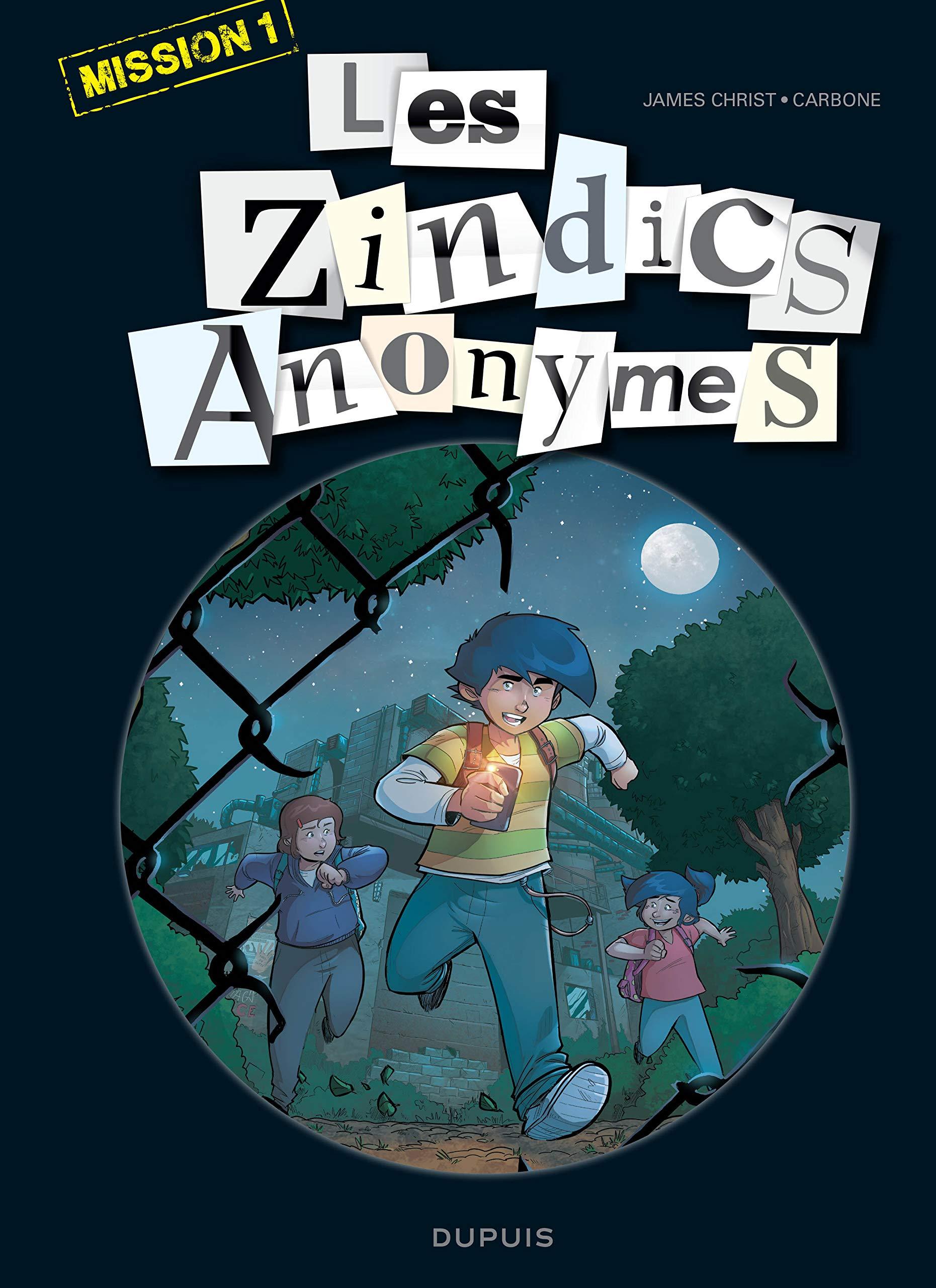 Les zindics anonymes 1 - Mission 1