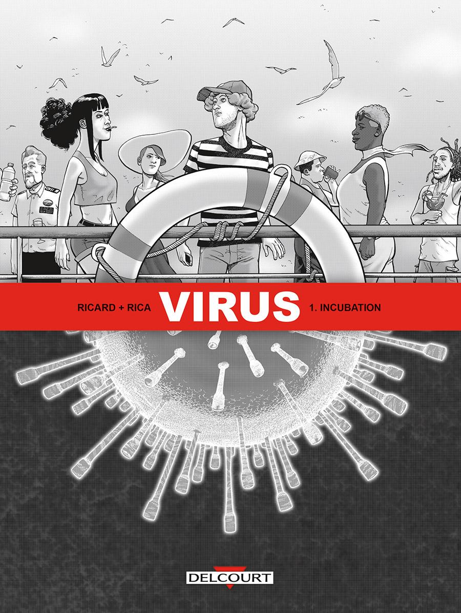 Virus (Rica) 1 - Incubation