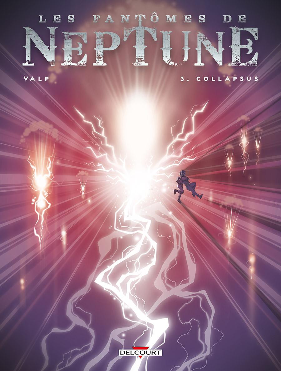 Les fantomes de Neptune 3 - Collapsus