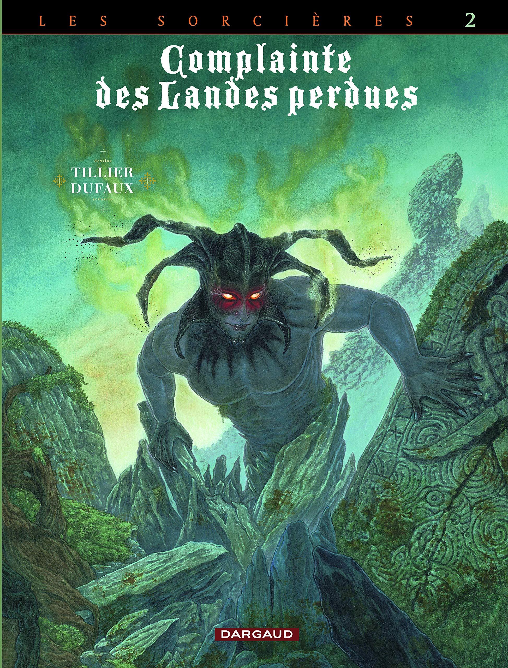 Complainte des landes perdues 10 - Cycle 3 : Les sorcières, Tome 2