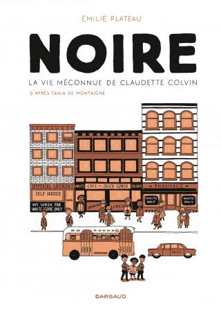 Noire, la vie méconnue de Claudette Colvin 1