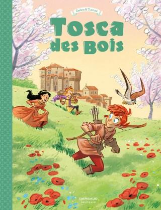 Tosca des bois 3 - Tome 3