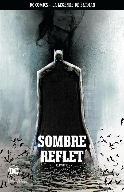 DC Comics - La Légende de Batman 56 - Sombre reflet - 1e partie