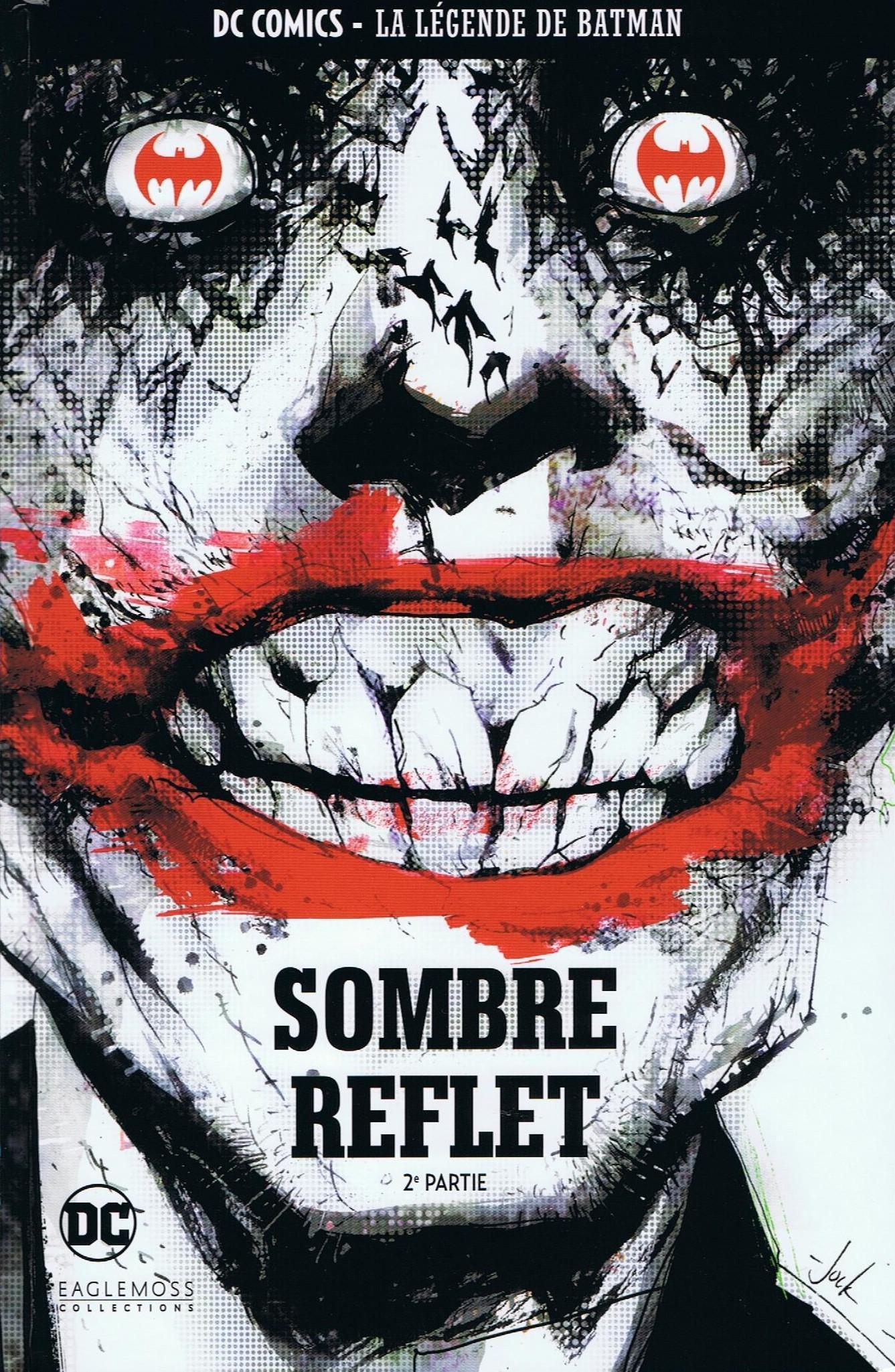 DC Comics - La Légende de Batman 57 - Sombre reflet - 2e partie